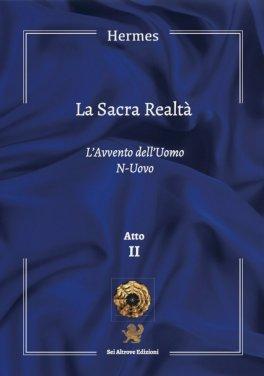 Macrolibrarsi - La Sacra Realtà - Atto II