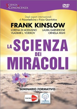 La Scienza dei Miracoli