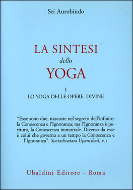 La Sintesi dello Yoga. Vol. 1