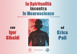 Video Streaming - La Spiritualità Incontra le Neuroscienze - Parte I - On Demand
