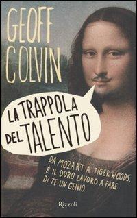 La Trappola del Talento