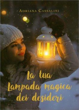 La Tua Lampada Magica dei Desideri