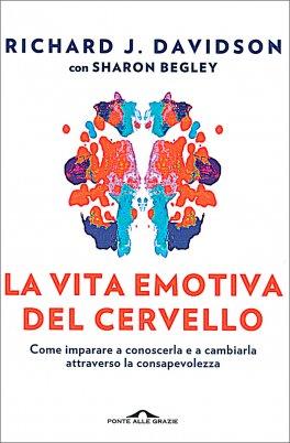 La Vita Emotiva del Cervello