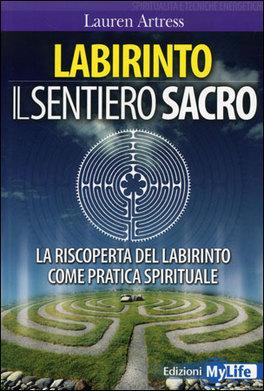 Labirinto - Il Sentiero Sacro