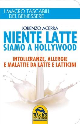 Macrolibrarsi - Niente Latte siamo a Hollywood - Libro Tascabile