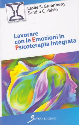 Lavorare con le Emozioni in Psicoterapia Integrata
