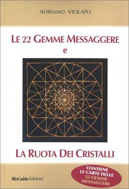 Le 22 Gemme Messaggere e la Ruota dei Cristalli
