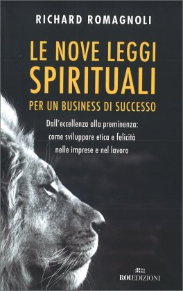 Le 9 Leggi Spirituali per un Business di Successo