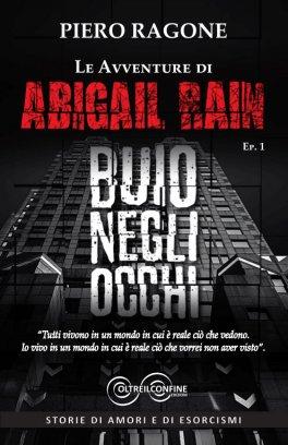 Le Avventure di Abigail Rain - Buio negli Occhi - Ep. 1