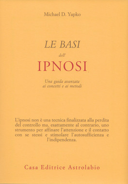 Le Basi dell'Ipnosi