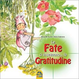 Le Fate ci Insegnano... la Gratitudine