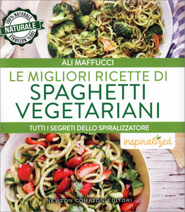 Le Migliori Ricette di Spaghetti Vegetariani