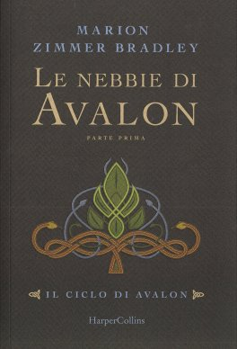 Le Nebbie di Avalon - Vol 1