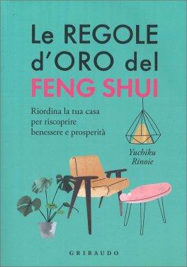 Le Regole d'Oro del Feng Shui