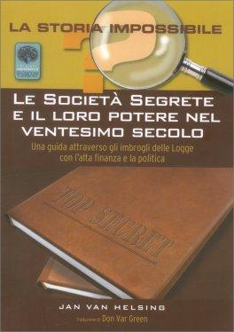 Le Società Segrete e il loro Potere nel Ventesimo Secolo