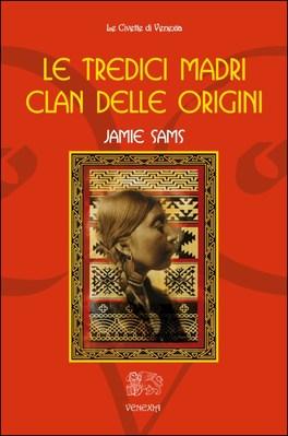 Le Tredici Madri - Clan delle Origini