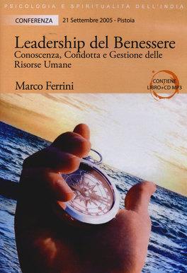 Leadership del Benessere 21 Settebre 2005 Pistoia