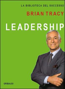 Leadership - La Biblioteca del Successo