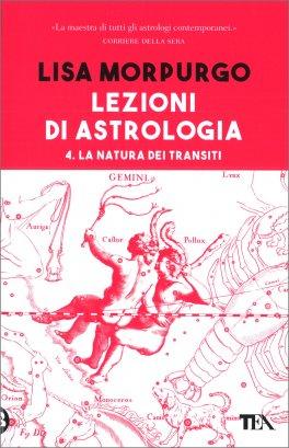 Lezioni di Astrologia - 4. La Natura dei Transiti