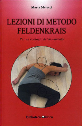 Macrolibrarsi - Lezioni di Metodo Feldenkrais