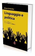 LINGUAGGIO E POLITICA di Noam Chomsky