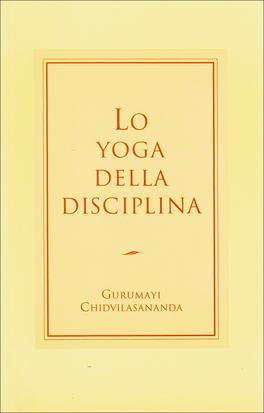 Lo Yoga della Disciplina