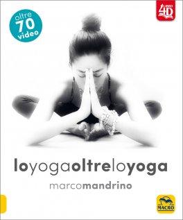 Macrolibrarsi - Lo Yoga oltre lo Yoga