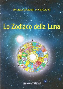 Lo Zodiaco della Luna