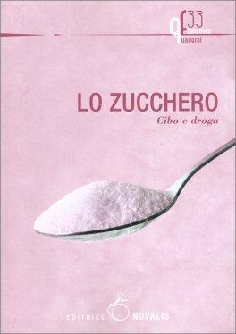 Lo Zucchero. Cibo e Droga