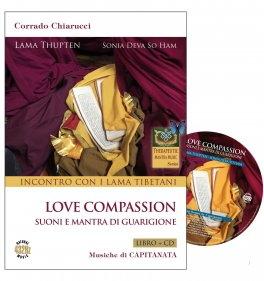Love Compassion - Incontro con i Lama Tibetani