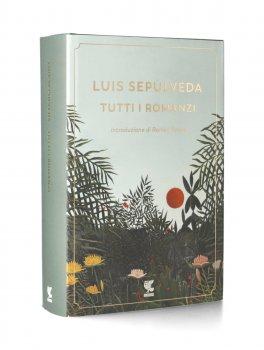 Luis Sepùlveda - Tutti i Romanzi