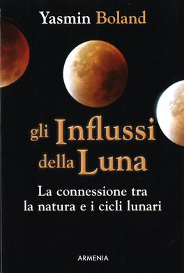 Gli Influssi della Luna