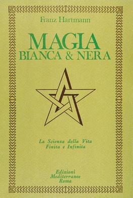Magia Bianca & Magia Nera