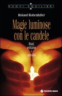 Magie Luminose con le Candele