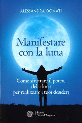 Manifestare con la Luna