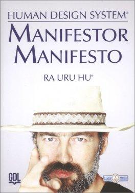 Macrolibrarsi - Manifestor Manifesto - Human Design System