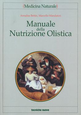 Macrolibrarsi - Manuale della Nutrizione Olistica