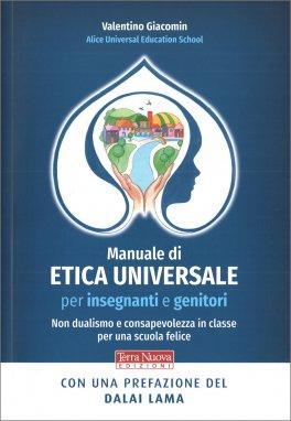 Manuale di Etica Universale per Insegnanti e Genitori