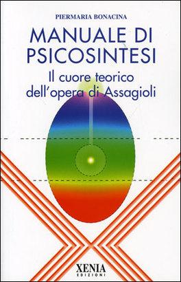 Macrolibrarsi - Manuale di Psicosintesi
