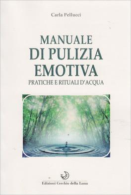 Manuale di Pulizia Emotiva