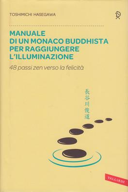 Manuale di un Monaco Buddhista per Raggiungere l'Illuminazione