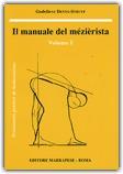 Macrolibrarsi - Il Manuale del Mézièrista - Vol. 1