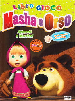 Masha e Orso - Libro Gioco - Attenti a Masha!