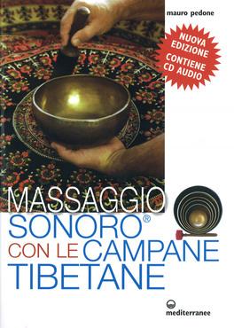 Macrolibrarsi - Massaggio Sonoro con le Campane Tibetane + CD