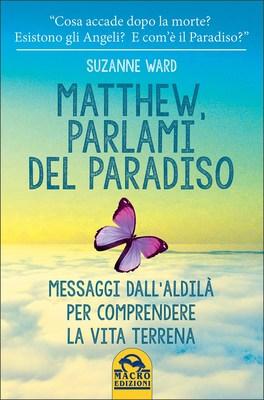 Matthew, Parlami del Paradiso