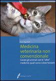 Curare gli animali con le altre medicine: quali sono e dove trovarle