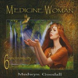 Medicine Woman 6 - Synchronicity