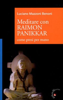 Meditare con Raimon Panikkar