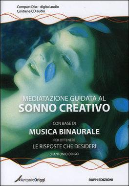 Meditazione Guidata al Sonno Creativo - CD Audio