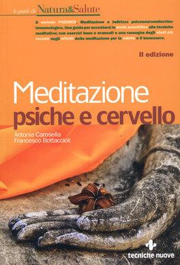 MEDITAZIONE PSICHE E CERVELLO — di Francesco Bottaccioli, Antonia Carosella